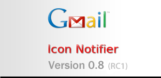 Gmail Icon Notifier Version 0.5 ( beta )